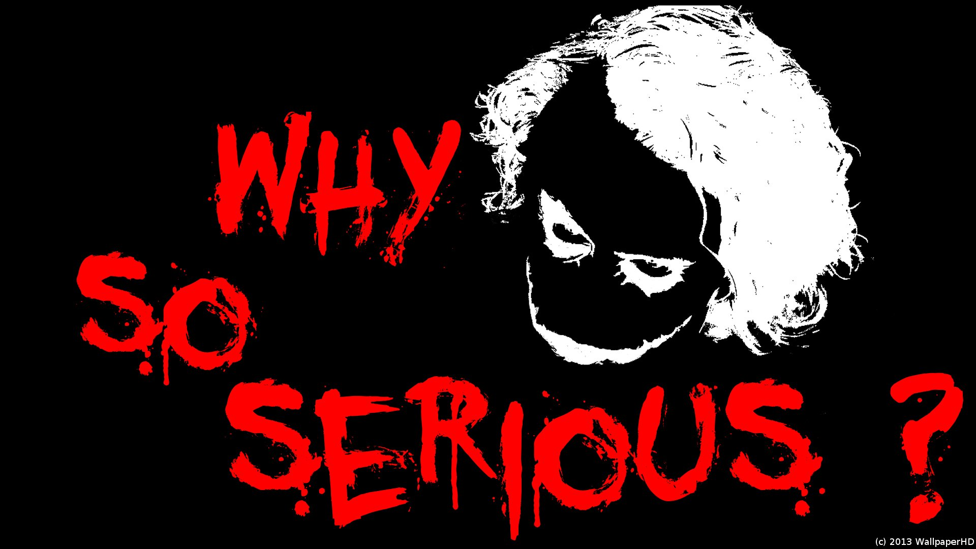 Joker Why So Serious Wallpapers Picture Is Cool Wallpapers
